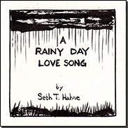 A Rainy Day Love Song by Seth T. Hahne